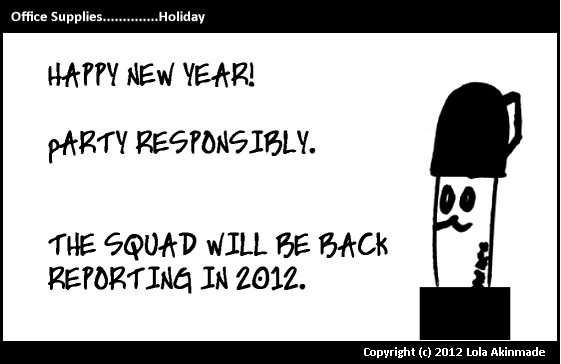Happy New Year - Office Supplies - The Comic (c) by Lola Akinmade Åkerström