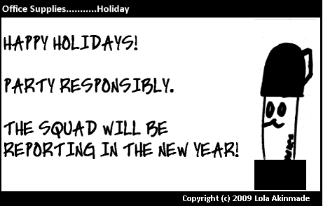 Happy Holidays from Office Supplies - The Comic ©